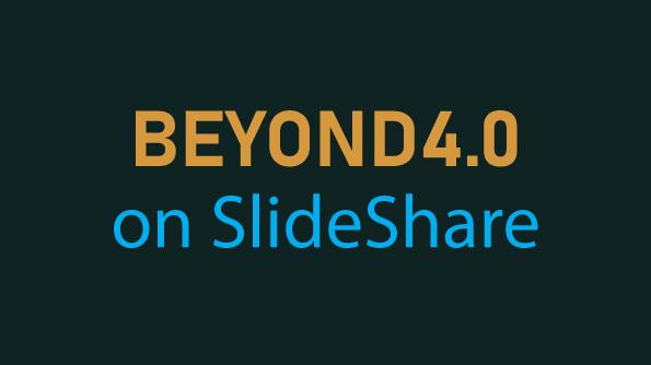 BEYOND4.0 SlideShare