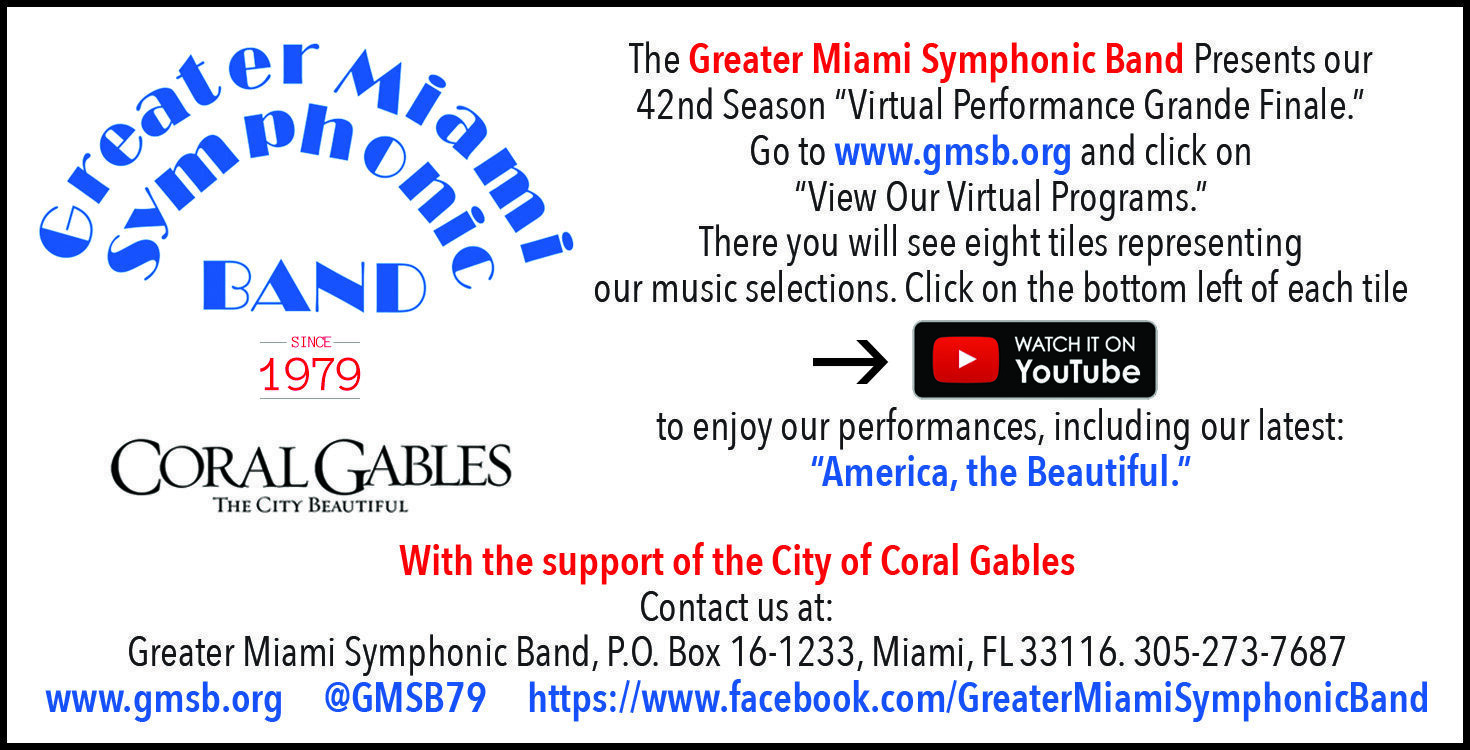 c9d5d68c-4f4c-11e9-a3c9-06b79b628af2%2F1622356812607-Greater+Miami+Symphonic+Band+EIGHTH-min.jpg